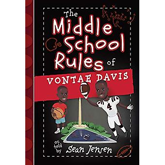 The Middle School Rules of Vontae Davis by Sean Jensen - 978142455587