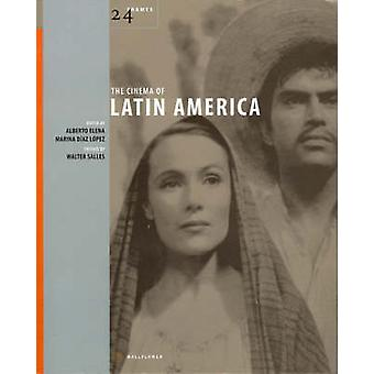 The Cinema of Latin America by Marina Diaz Lopez - 9781903364840 Book
