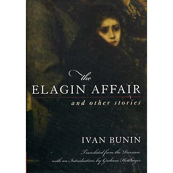 The Elagin Affair - And Other Stories by Ivan Bunin - 9781566636414 Bo