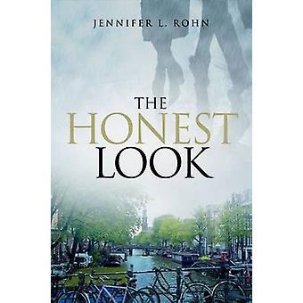 The Honest Look by Jennifer L Rohn - 9781936113118 Book