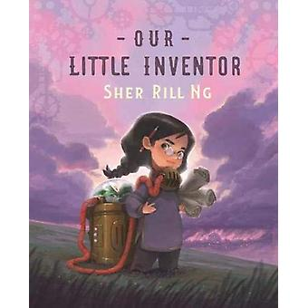 Our Little Inventor by Sher Rill Ng - 9781911631309 Book
