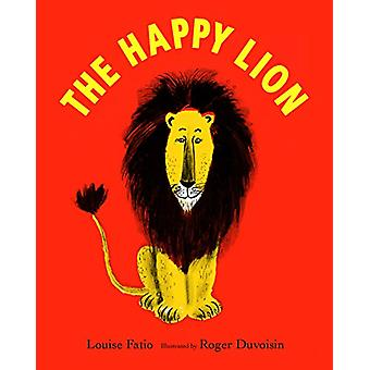 The Happy Lion by Roger Duvoisin - 9781912650132 Book