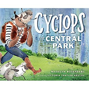 Cyclops of Central Park by Madelyn Rosenberg - 9780525514701 Book