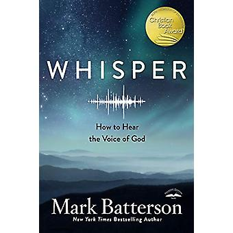 Whisper - How to Hear the Voice of God by Mark Batterson - 97807352911
