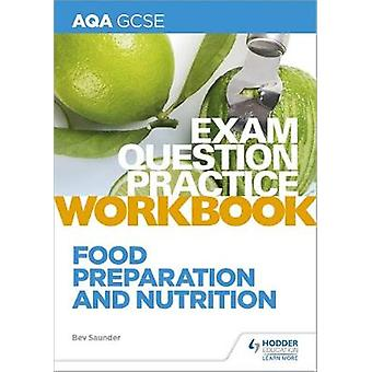AQA GCSE Food Preparation and Nutrition Exam Question Practice Workbo
