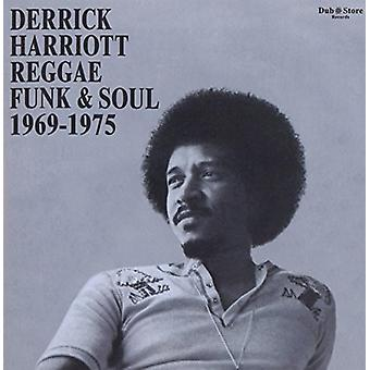 Derrick Harriott Reggae Funk & Soul 1969-1975 - Derrick Harriott Reggae Funk & Soul 1969-1975 [CD] USA import