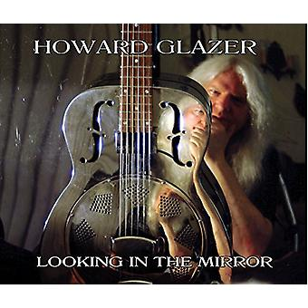 Howard Glazer - Blick in den Spiegel [CD] USA import