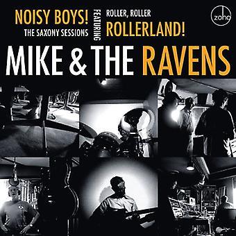 Mike & the Ravens - Noisy Boys: The Saxony Sessi [CD] USA import