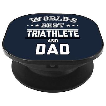 Worlds Best Triathlete And Dad Phone Grip