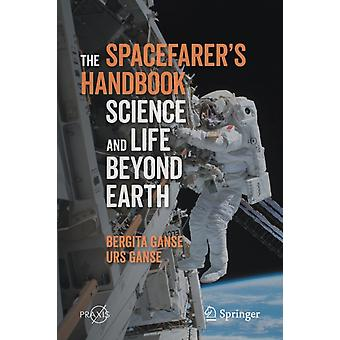 The Spacefarers Handbook by Ganse & BergitaGanse & Urs