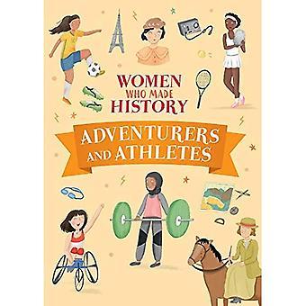Avventurieri e Atleti (Donne che hanno fatto la storia)