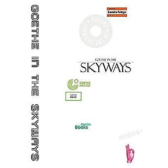 Goethe in de Skyways