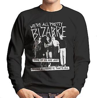 The Breakfast Club We Are All Pretty Bizarre Men's Sweatshirt