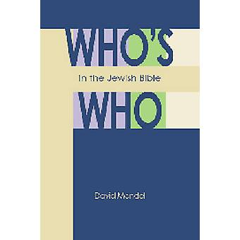Who's Who in the Jewish Bible by David Mandel - 9780827608634 Book