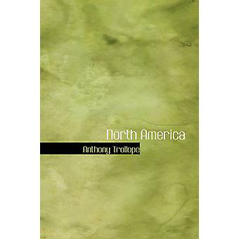 North America by Anthony Trollope - 9781426400094 Book