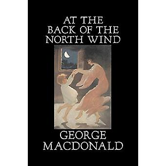 At the Back of the North Wind by George Macdonald - Fiction - Classic