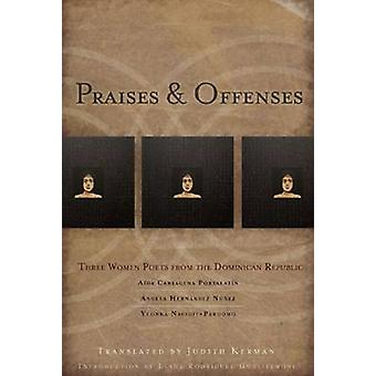 Praises & Offenses - Three Women Poets from the Dominican Republic by