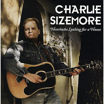 Charlie Sizemore - Heartache Looking for a Home [CD] USA import