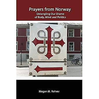 Prayers from Norway: Untangling Our Shame of Body, Mind and Politics