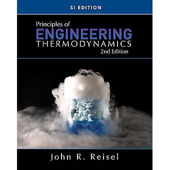 Principer för Engineering Termodynamik SI Edition av Reisel & John University of Wisconsin & Milwaukee