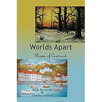 Worlds Apart: Poems of Contrast