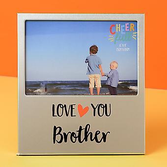 """6"""" x 4"""" - Cheerfull Aluminium Photo Frame - Brother"""