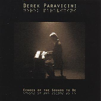 Derek Paravicini - Echoes of the Sounds to Be [CD] USA import