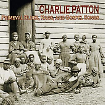 Charlie Patton - Primeval Blues Rags & Gospel Songs [CD] USA import