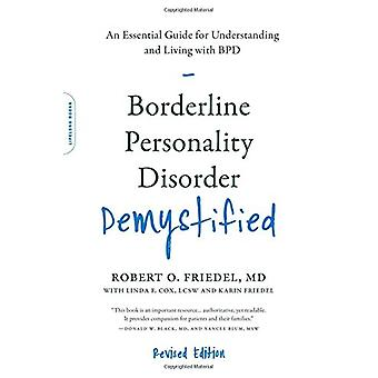 Trouble de personnalité borderline démystifié - édition révisée - un Ess