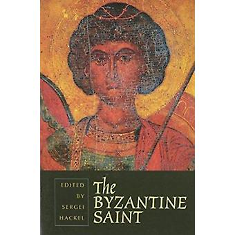 The Byzantine Saint by Sergei Hackel - 9780881412024 Book