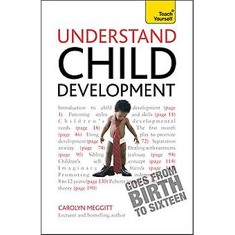 Understand Child Development - Teach Yourself by Carolyn Meggitt - 978