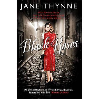 Rosas negras por Jane Thynne - libro 9781849839853