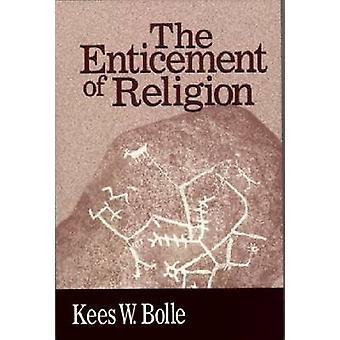 Die Verlockung der Religion von Kees W. Bolle - 9780268027650 Buch