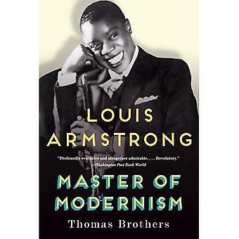 Louis Armstrong, Master modernismens