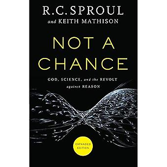 Inte en chans: Gud, vetenskap och revolten mot anledning