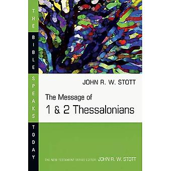 The Message of 1 & 2 Thessalonians (The Bible Speaks Today Series)
