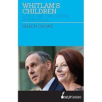 De Whitlam kinderen?: arbeid en de Groenen in Australië