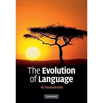 Evolution of Language par W Tecumseh Fitch