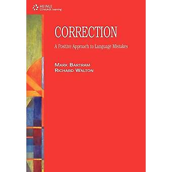 Correction A Positive Approach to Language Mistakes by Bartram & Mark