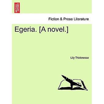 Egeria. En roman. af havde & Lily