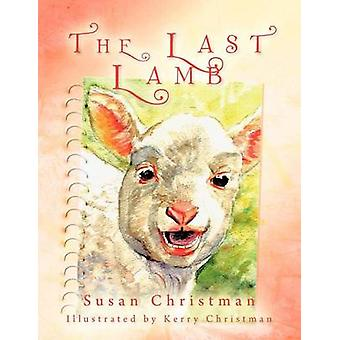 The Last Lamb by Christman & Susan
