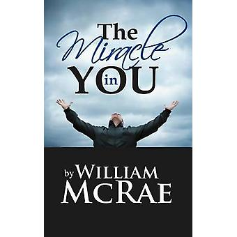 The Miracle in You by McRae & William