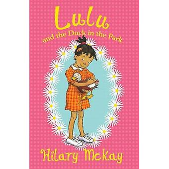 Lulu and the Duck in the Park by Hilary McKay - Priscilla Lamont - 97