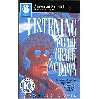 Listening for the Crack of Daw (10th) by Davis - 9780874836059 Book