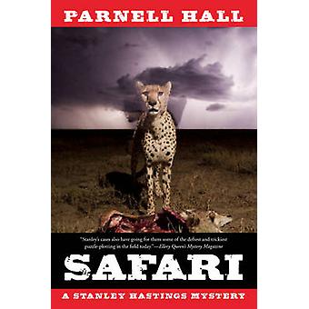 Safari - A Stanley Hastings Mystery by Parnell Hall - 9781605986371 Bo