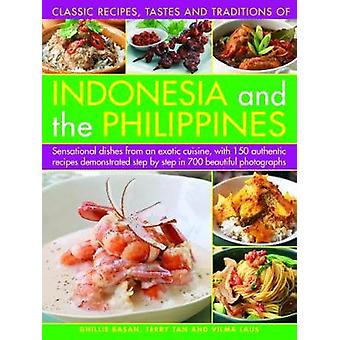 Indonesia and the Philippines - Classic Tastes and Traditions of - Sen