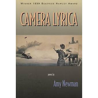 Camera Lyrica by Amy Newman - 9781882295241 Book