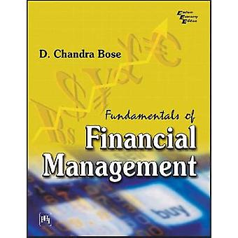Fundamentals of Financial Management by D. Chandra Bose - 97881203407