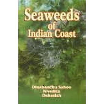 Seaweeds of Indian Coast by Dinabandhu Sahoo - 9788176482691 Book