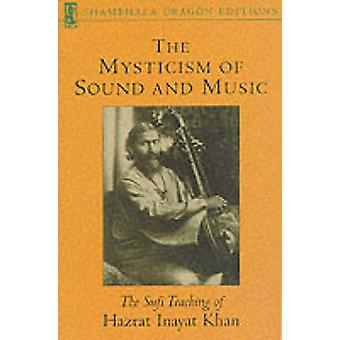 The Mysticism of Sound and Music (Revised ed 1st Shambhala ed) by Haz